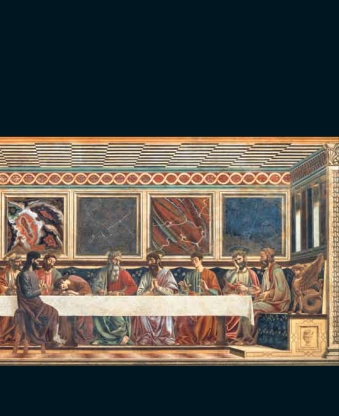 Last Supper, Andrea del Castagno, Cenacolo di Sant' Apollonia, Florence (Photo: Scala/Art Resource NY)